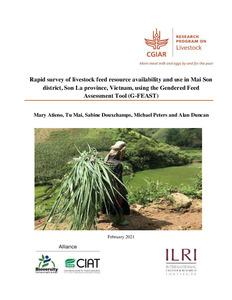 Rapid survey of livestock feed resource availability and use in Mai Son district, Son La province, Vietnam, using the Gendered Feed Assessment Tool (G-FEAST)