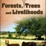 Forests, trees and livelihoods