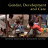 Gender, Development and Care (Practical Action Publishing)