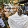 Gender-transformative adaptation. From good practice to better policy (photo credit: CARE)